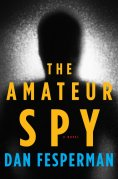 Chip Kidd Book Cover - Dan Fesperman The Amateur Spy a Novel Book