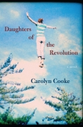 Book Cover - Daughters of the Revolution Carolyn Cooke
