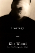 Book Cover- Elie Wiesel HOSTAGE a Novel