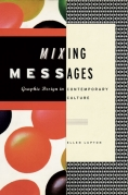 Ellen Lupton Mixing Messages Book
