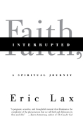 Chip Kidd Book Cover - Eric Lax Faith Interrupted a Spiritual Journey Book