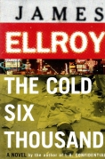 Book Cover- James Ellroy The Cold Six Thousand Book