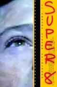 Book Cover- J J Abrams Steven Spielberg Super-8