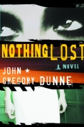 Chip Kidd Book Cover - John Gregory Dunne Nothing Lost novel Book