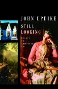 Chip Kidd Book Cover - John Updike Still Looking Essays on American Art History Book