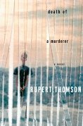Chip Kidd Book Cover - Rupert Thomson Death of a Murderer Novel Book