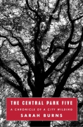 Chip Kidd Book Cover - Sarah Burns The Central Park Five Chronicle of a City Wilding Book