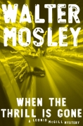 Book Cover- Walter Mosley When The Thrill is Gone