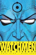 Book Cover- Watching The Watchmen Dave Gibbons Chip Kidd DC Comics